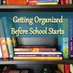 Getting Organized before School Starts pic